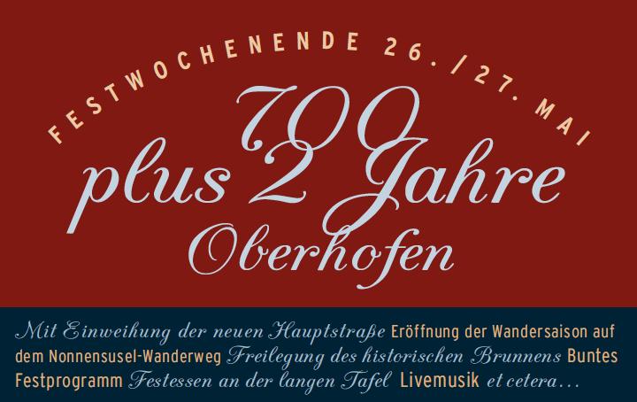 26. + 27. Mai: Jubiläumsfeier 700 plus 2 Jahre Oberhofen